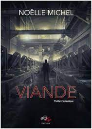 Viande - Noëlle Michel - Babelio
