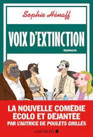 Amazon.fr - Voix d'extinction - Hénaff, Sophie - Livres