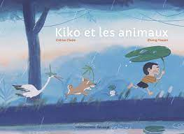 Kiko et les animaux - Bayard Editions
