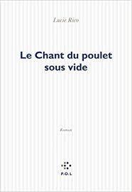 Amazon.fr - Le Chant du poulet sous vide - Rico,Lucie - Livres